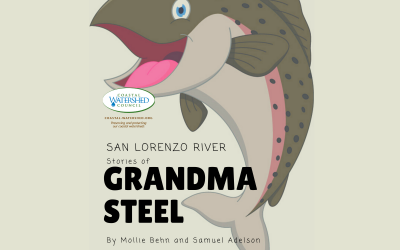 Video Storytime: San Lorenzo River Stories of Grandma Steel